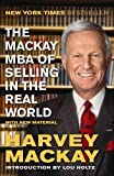 img - for The Mackay MBA of Selling in the Real World by Harvey Mackay (2013-04-30) book / textbook / text book