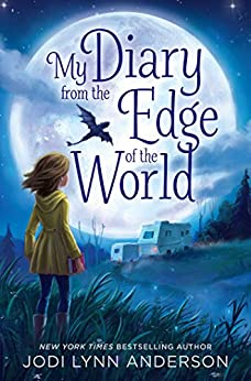 My Diary from the Edge of the World by [Anderson, Jodi Lynn]
