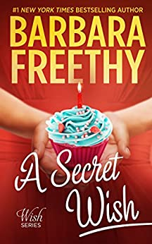 A Secret Wish (Wish Series #1) by [Freethy, Barbara]