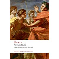 Roman Lives: A Selection of Eight Roman Lives: A Selection of Eight Lives (Oxford World's Classics)