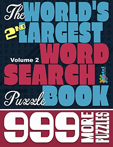 The World's 2nd Largest Word Search Puzzle Book: 999 More Puzzles (Vol. ()