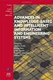 Advances in Knowledge-Based and Intelligent Information and Engineering Systems, M. Graña, C. Toro, J. Posada, R.J. Howlett, L.C. Jain, 1614991049