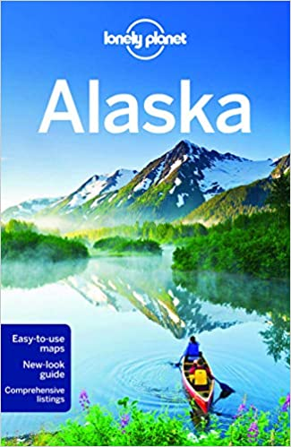 Lonely Planet Alaska (Travel Guide): Lonely Planet, Brendan