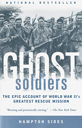 (Ghost Soldiers: The Epic Account of World War II's Greatest Rescue Mission)