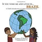 If You Were Me and Lived in...Brazil