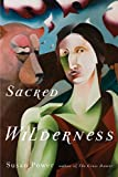 Sacred Wilderness 1st Edition