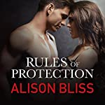 Rules of Protection: Tangled in Texas, Book 1 | Alison Bliss