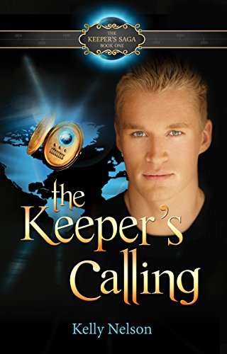 The Keeper's Calling (The Keeper's Saga Book 1)