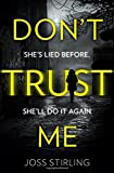 Don't Trust Me: The best psychological thriller you will read this year!