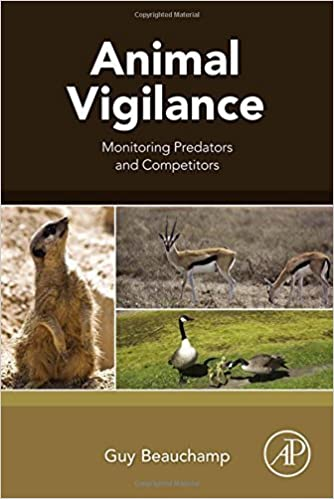 Animal Vigilance: Monitoring Predators and Competitors by Guy Beauchamp (2015-07-22)