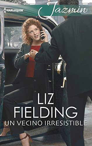 Un vecino irresistible (Jazmín) (Spanish Edition) by [Fielding, Liz]