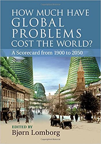 how much have global problems cost the world a scorecard from 1900