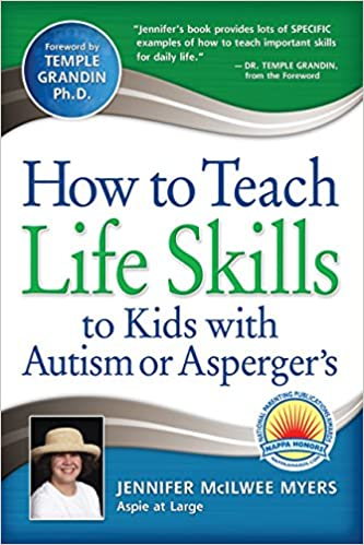 Register Now For Aspergerautism And >> How To Teach Life Skills To Kids With Autism Or Asperger S Jennifer