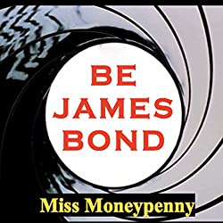 Be James Bond