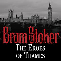 The Eroes of Thames