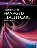 Essentials of Managed Health Care, Peter R. Kongstvedt, 1449653316