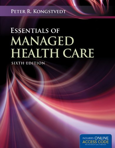 Essentials of Managed Health Care (Essentials of Managed Care) by Brand: Jones n Bartlett Learning