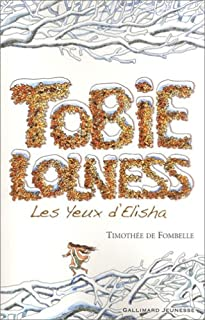 Tobie Lolness [2]: Les yeux d'Elisha, Fombelle, Timothée de