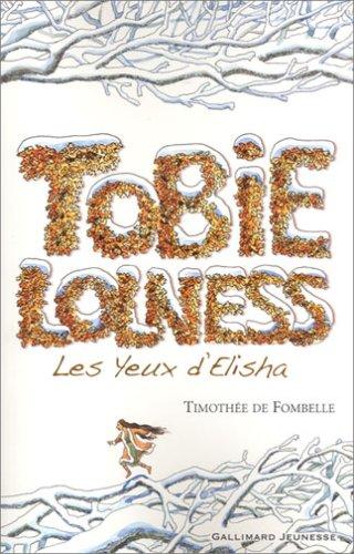 Tobie Lolness n° 2<br /> Les yeux d'Elisha