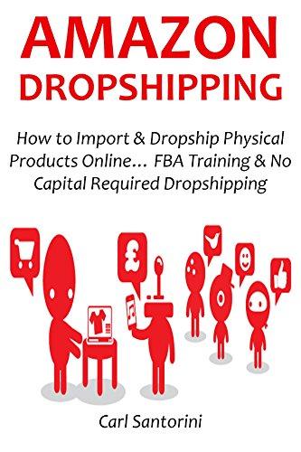 Sell Electronics Back - AMAZON DROPSHIPPING: How to Import & Dropship Physical Products Online… FBA Training & No Capital Required Dropshipping