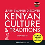 Learn Swahili: Discover Kenyan Culture & Traditions |  Innovative Language Learning LLC