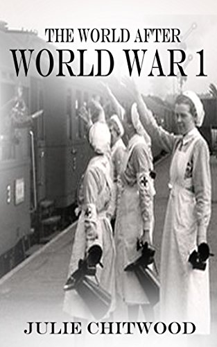 The World After WW1 by [Chitwood, Julie]