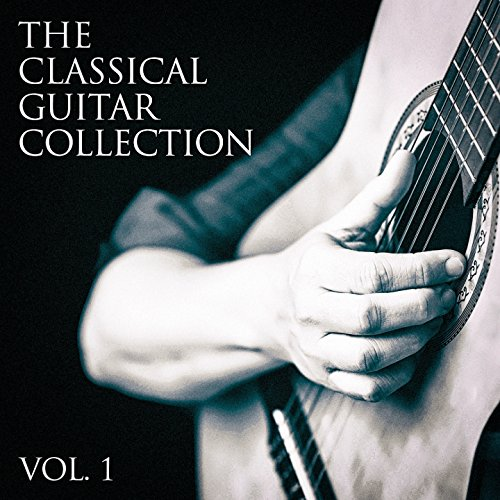 The Classical Guitar Collection, Vol. 1