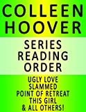 colleen hoover series reading order series list in order ugly love slammed point of retreat this girl hopeless losing hope maybe not many more
