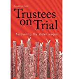 img - for [(Trustees on Trial: Recovering the Stolen Wages )] [Author: Rosalind Kidd] [May-2007] book / textbook / text book