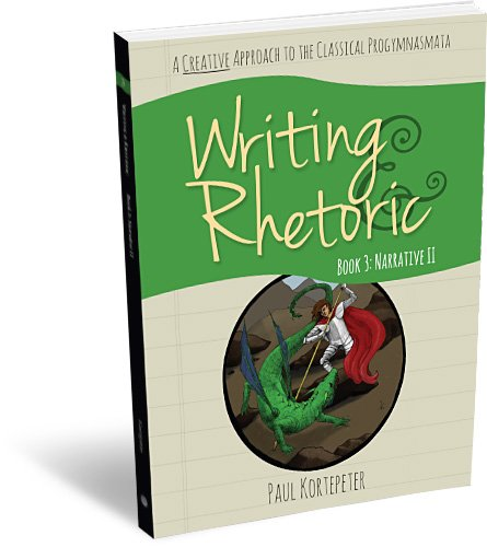 Pdf Teaching Writing & Rhetoric Book 3: Narrative II - Student Edition