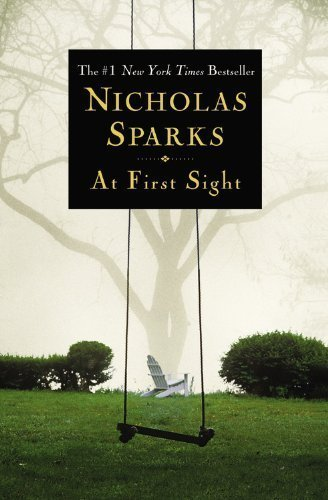 By Nicholas Sparks: At First Sight ebook