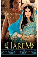 Slave Girl in the Harem by Sheniqua Waters (2013-12-01) Paperback