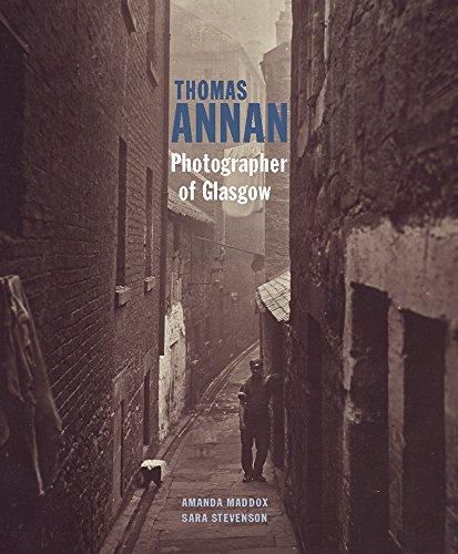Thomas Annan: Photographer of Glasgow