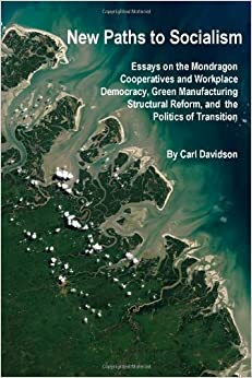 Book New Paths to Socialism by Carl Davidson (2011-06-11)