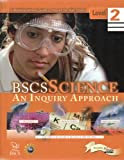 BSCS Science : An Inquiry Approach Level 2 Student Edition, , 075751734X