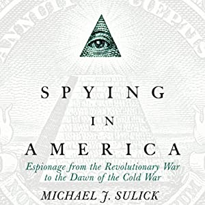 Spying in America Audiobook