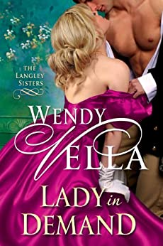 Lady In Demand (The Langley Sisters Book 2) by [Vella, Wendy]