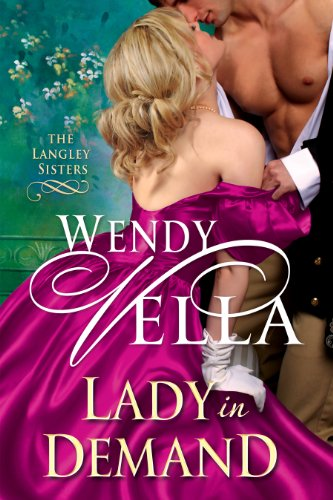 Lady In Demand (The Langley Sisters Book 2) (Best Sister In Law In The World)