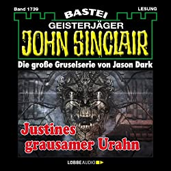 Justines grausamer Urahn - Teil 3 (John Sinclair 1739)