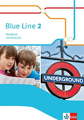 Blue Line 2: Workbook mit Audio-CD Klasse 6 (Blue Line. Ausgabe ab 2014)