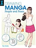 By Ryo Hirata Drawing Manga People and Poses [Paperback]
