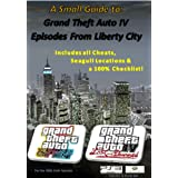 A Small Guide to GTA IV: Episodes of Liberty City