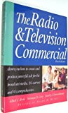 The Radio and Television Commercial, Book, Albert C. and Cary, Norman D., 0844230138