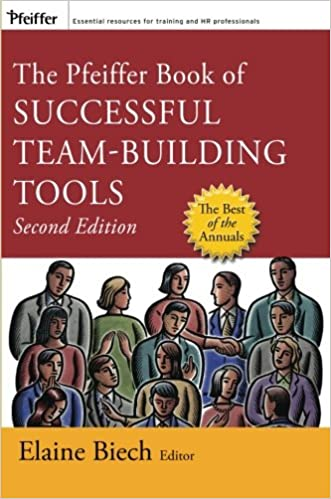 Download online The Pfeiffer Book of Successful Team-Building Tools: Best of the Annuals PDF
