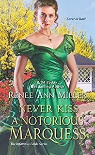 Book Cover: Never Kiss a Notorious Marquess