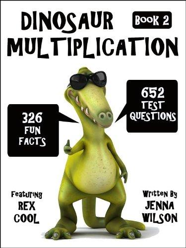 Dinosaur Multiplication Flash Cards Workbook & Fun Facts: Book 2 (Maths & Dinosaur Kindle Books)