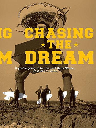 Chasing the Dream (2007 David Irons)