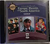 Europe, Russia, and South America, A Journey Through Audio Book: 6th Grade