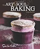 download ebook the art and soul of baking by sur la table (oct 21 2008) pdf epub