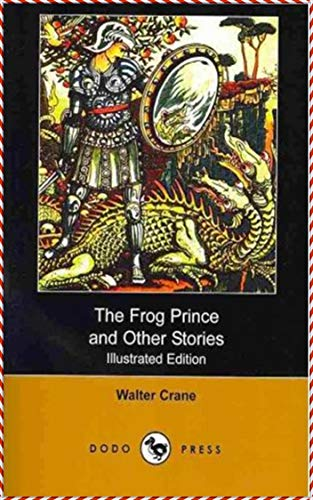 The Frog Prince and Other Stories [Oxford World's classics] - Frog Walter Crane